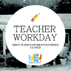 Center Closed for Teacher Workday