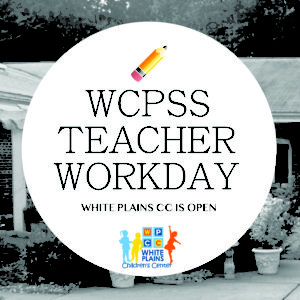 Center Open - Wake County Teacher Workday